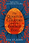 The Quantum Curators and the Fabergé Egg: An alternate history, time-travel adventure. Allons-y!