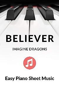 Believer - Imagine Dragons - Piano Solo - Big Note: Easy Piano Sheet Music Popular Pop Rock Music