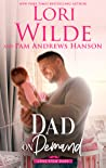 Dad on Demand: A Humorous Romantic Comedy (Lone Star Dads Book 3)