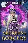 Witch Way to Secrets and Sorcery (Witch Way #6)