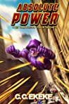 Absolute Power (The Pantheon Saga, #5)