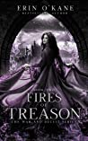 Fires of Treason (War and Deceit, #2)