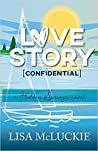 Love Story (Confidential): A Hidden Springs Novel