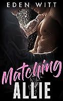 Matching Allie (College Secrets Book 2)
