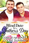 Blind Date for Father's Day (Love at Blind Date #4)