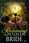 Reclaiming Their Stolen Bride (Claiming Their Bride #3)