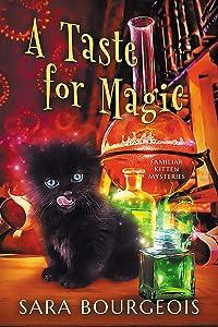 A Taste for Magic (Familiar Kitten Mysteries #5)