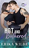 Hot and Bothered (Some Like it Hot, #3)