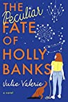 The Peculiar Fate of Holly Banks (Village of Primm #2)