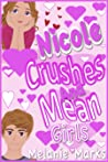 Nicole, Crushes And Mean-Girls