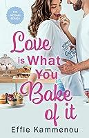 Love is What You Bake of it (The Meraki Series #1)