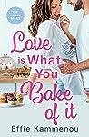 Love is What You Bake of it (The Meraki Series Book 1)