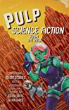 Pulp Science Fiction from the Rock