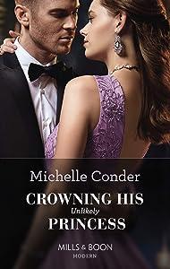 Crowning His Unlikely Princess