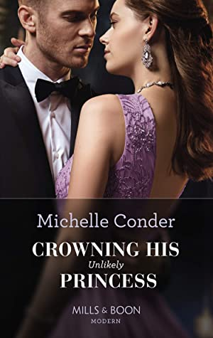 Crowning His Unlikely Princess (Mills & Boon Modern)