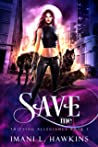 Save Me (Shifting Allegiance, #1)