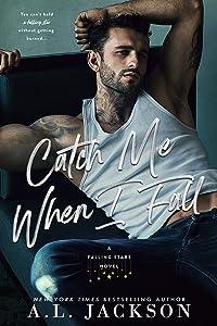 Catch Me When I Fall (Falling Stars #2)