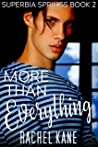 More Than Everything (Superbia Springs #2)
