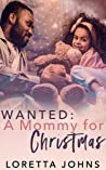 Wanted: A Mommy for Christmas (Seasons of Love Book 1)