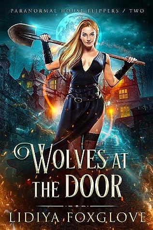 Wolves at the Door by Lidiya Foxglove