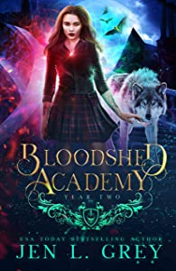 Bloodshed Academy: Year Two (Bloodshed Academy, #2)