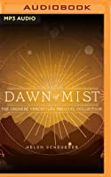 Dawn of Mist (The Oremere Chronicles #0.1-0.9)