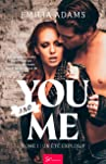 You… and Me - Tome 1: Un été explosif