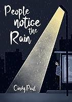 People notice the rain (Hepdale rain #1)