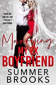 Marrying My Ex Boyfriend (Lovers' Lane #4)