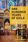 One Hundred Years of Exile by Tania Romanov