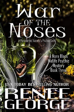 War of the Noses: A Paranormal Women's Fiction Novel