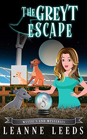 The Greyt Escape (Mystic's End Mysteries, #5)