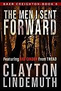 The Men I Sent Forward (Baer Creighton, #6)