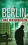 Berlin (Leo Keane International Thriller Book 3)