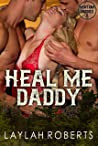Heal Me Daddy (Montana Daddies, #8)