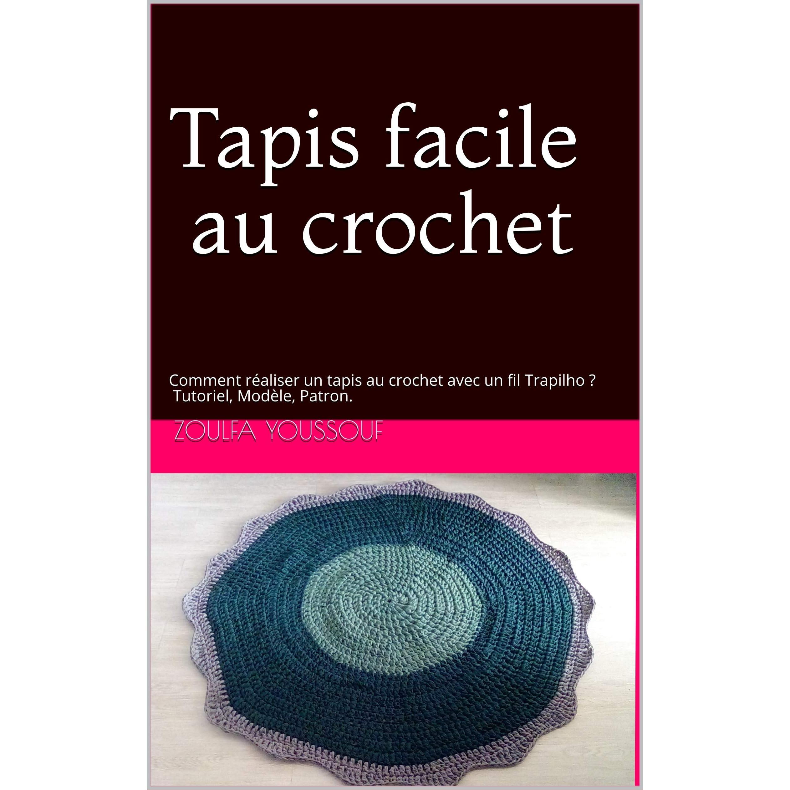 Tapis Facile Au Crochet Comment Realiser Un Tapis Au Crochet Avec Un Fil Trapilho Tutoriel Modele Patron By Zoulfa Youssouf