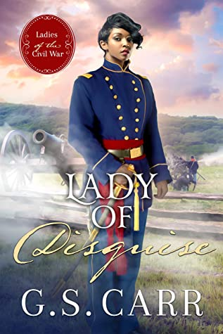 Lady of Disguise (Ladies of the Civil War #2)