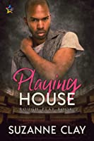 Playing House (Rough Play Book 2)