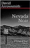 Nevada Noir : A Trilogy of Short Stories