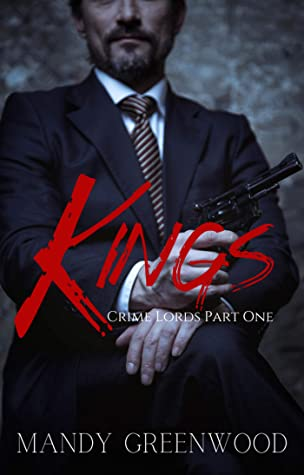 Kings (Crime Lords #1)