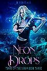 Neon Drops (Tears of the Siren, #3)