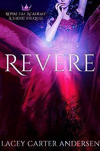 Revere (Royal Fae Academy, #0.5)
