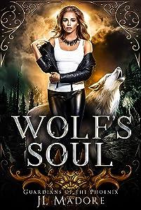 Wolf's Soul (Guardians of the Phoenix #2)
