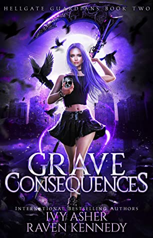 Grave Consequences (Hellgate Guardians, #2)