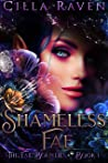 Shameless Fae (The Fae Bounties, #1)