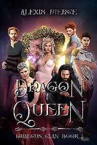 Dragon Queen (Draecus Clan, #5)