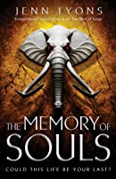 The Memory of Souls (A Chorus of Dragons)