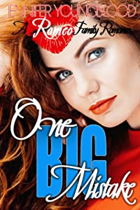 One Big Mistake (Romeo Family Romance Book 5)