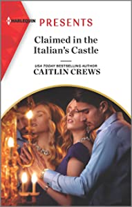 Claimed in the Italian's Castle (Once Upon a Temptation #4)