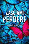 Lasciami Perdere audiobook review